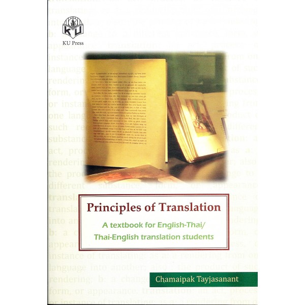 Principles of Translation : A textbook for English-Thai/Thai-English translation students